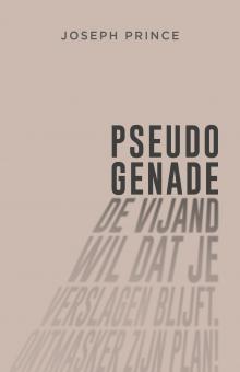 Joseph Prince | Pseudo-genade