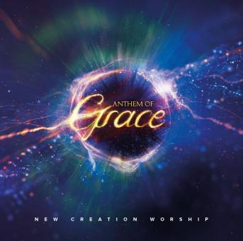 New Creation Worship | Anthem of Grace (CD)