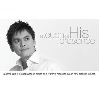 Joseph Prince | A Touch Of His Presence (CD)